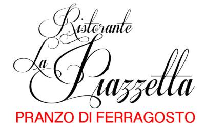 Pranzo di Ferragosto al ristorante La Piazzetta